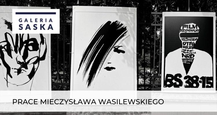 """Mieczysław Wasilewski """"Plakaty"""""""